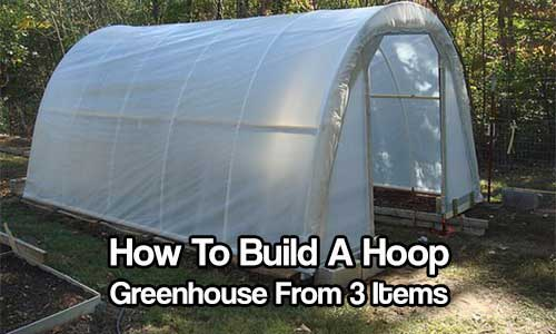 How To Build A Hoop Greenhouse From 3 Items Investor