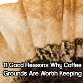 11 Good Reasons Why Coffee Grounds Are Worth Keeping