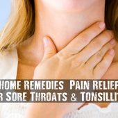 Home Remedies & Pain Relief For Sore Throats & Tonsillitis