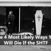 The 4 Most Likely Ways You Can Die If the SHTF