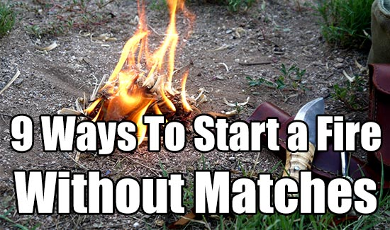 9 ways to start a fire without matches shtf prepping homesteading central. Black Bedroom Furniture Sets. Home Design Ideas