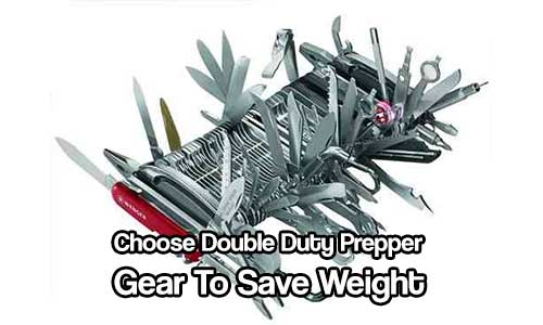 Choose Double Duty Prepper Gear To Save Weight
