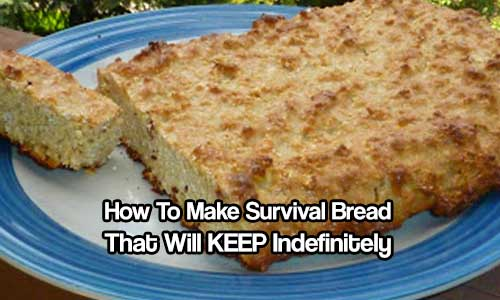 How To Make Survival Bread That Will KEEP Indefinitely