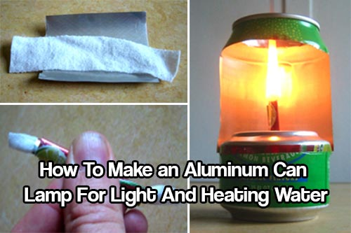 Make an Aluminum Can Lamp For Light And Heating Water