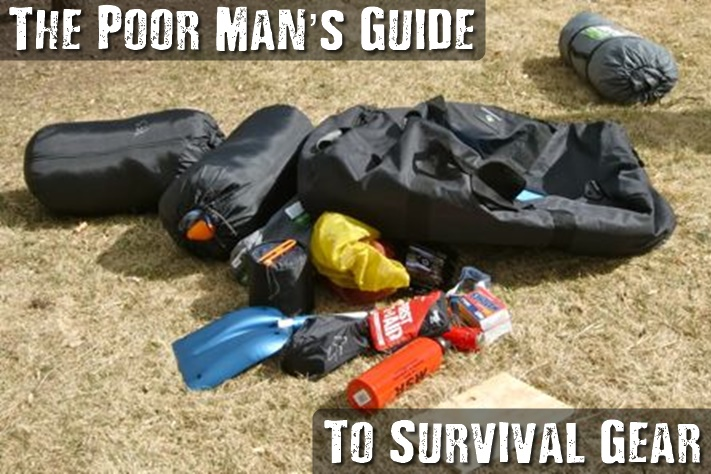 The Poor Man's Guide To Survival Gear - It will be to your distinct advantage to know which cheap survival gear is available and actually worth the dollars you'll spend on it. If you can save money without sacrificing too much quality, there's a good argument to be made for going for the cheaper alternative.