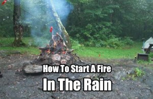 How To Start A Fire In The Rain - On a bone-dry day or when there's plenty of dry paper or fire-starter, anyone can make a fire. If the weather deteriorates to a persistent rain, they might get smoke. If you were stranded in an emergency situation and its wet or raining the knowledge on this article may just save your life!