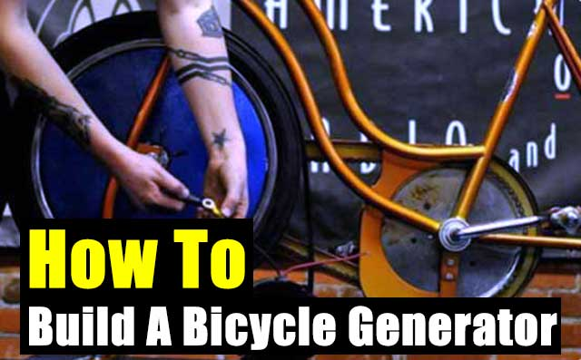 How To Build A Bicycle Generator - SHTF & Prepping Central