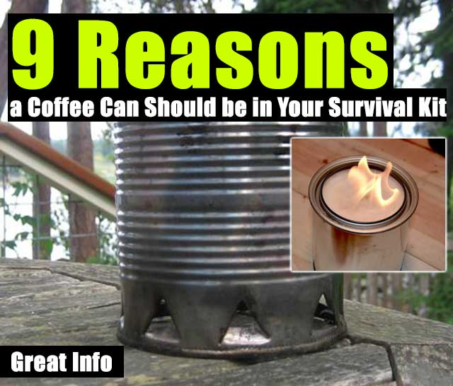 9 Reasons a Coffee Can Should be in Your Survival Kit - Whether your putting together a 72-hour Survival Pack that you can sling over your shoulder or making a Every Day Carry Kit that you can slide into a jacket pocket, it's important to consider how easy the kit will be to carry. I always knew that keeping my old coffee cans would come in handy one day!