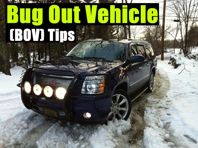 Bug Out Vehicle (BOV) Tips