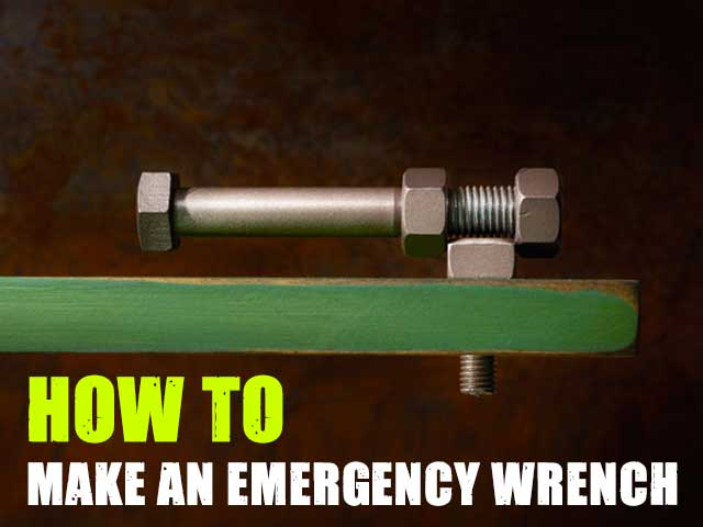 How To Make An Emergency Wrench