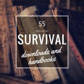 55 FREE Survival Downloads and Handbooks