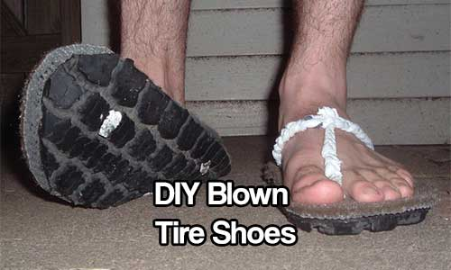 DIY Blown Tire Shoes - These things are a little tough and messy to make, but they use all recycled materials except for the glue. These would be great to make in a SHTF situation or if you want to be different and save a little money this summer.