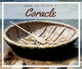 How to Build a Coracle: One Person Boat - This would be a handy skill to learn in a SHTF situation. If there were no boats around and you needed to get across a river or use the river as a highway this would be a great solution.