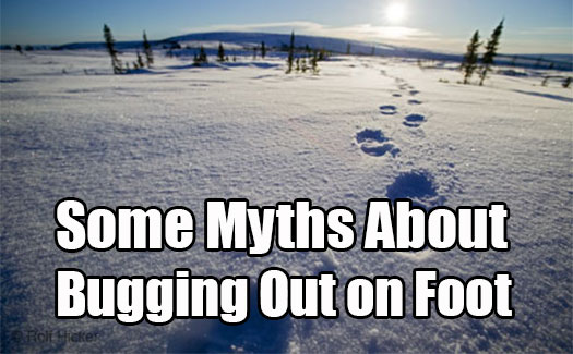 Some Myths About Bugging Out on Foot
