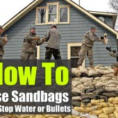 How to Use Sandbags To Stop Water or Bullets - Sandbags have been used for a long time to keep us safe in dangerous situations. Safe from rising flood-waters and from incoming rounds in combat.