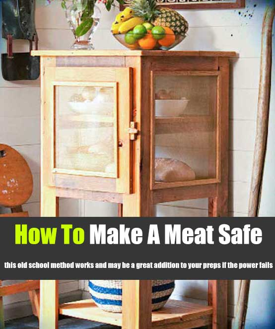 How To Make A Meat Safe