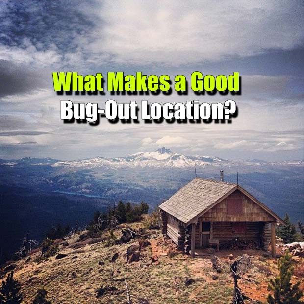 Bug Out Location Design : What makes a good bug out location shtf prepping