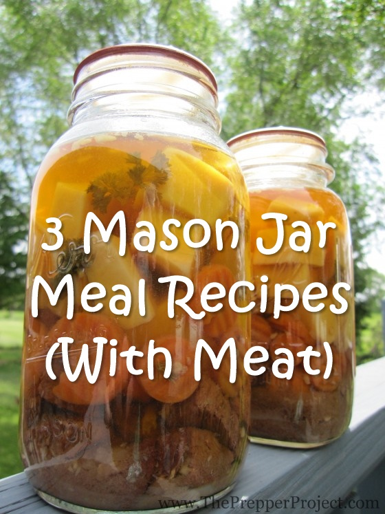 3 Mason Jar Meal Recipes (With Meat) - If you want to become more self sufficient, canning is a must have skill. See what long term meals with valuable protein you can make for your family, either to save money or to stockpile for SHTF.