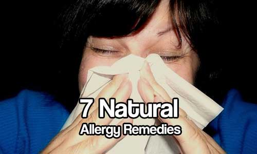 7 Natural Allergy Remedies