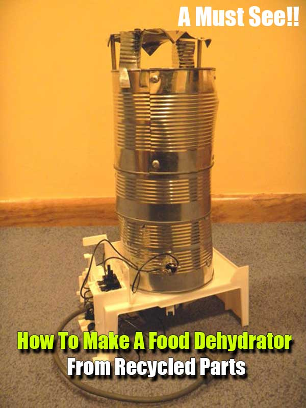 How To Make A Food Dehydrator From Recycled Parts