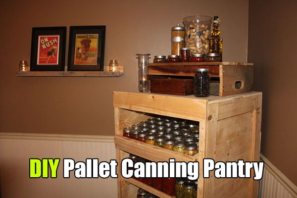 DIY Pallet Canning Pantry