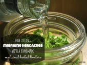 How To Make A Herbal Tincture For Migraines - Powerful herbal tincture for pain including lemon balm that relieves the symptoms of migraine headaches and feverfew that also wonderful to use in treating common headache and migraines, stress/tension headaches, and those headaches associated with PMS symptoms. Image Credit: frugallysustainable.com