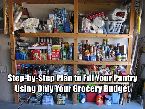 Step-by-Step Plan to Fill Your Pantry Using Only Your Grocery Budget - Saving money by controlling your grocery budget begins as your next payday approaches. You may think your grocery budget can't possibly be stretched even one more inch to incorporate stocking up into it.