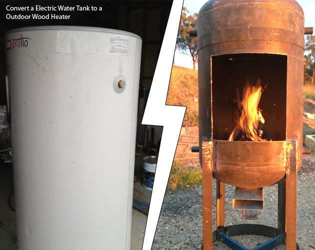 DIY Electric Water Tank to a Outdoor Wood Heater - This is a cool DIY project for you to get your hands dirty with this summer. Old electric water tanks are everywhere online, Craigslist is probably the best option to pick one off these up for cheap.