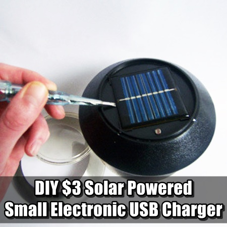 DIY $3 Solar Powered Small Electronic USB Charger