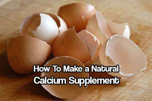 How to Make a Natural Calcium Supplement - Eggshells, which you most likely throw away every day, are actually really valuable and can be turned into a natural calcium supplement very easily.