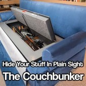 Hide Your Stuff In Plain Sight .. The Couchbunker - Is it time you bought some new furniture for your home? This 3 seater sofa from couchbunker can hold all of your valuables and be safely hidden in sight, forever. For the preppers among us this beast can hold up to 30 rifles and a lot of ammo.