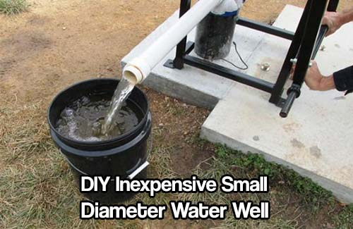 DIY Inexpensive Small Diameter Water Well