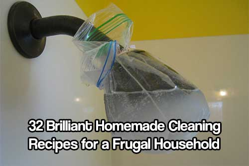 32 Brilliant Homemade Cleaning Recipes for a Frugal Household - I love being as green as I can, and I love to be very frugal... The more you save on everyday things the more money you can save for a rainy day, or my favorite, more preps.