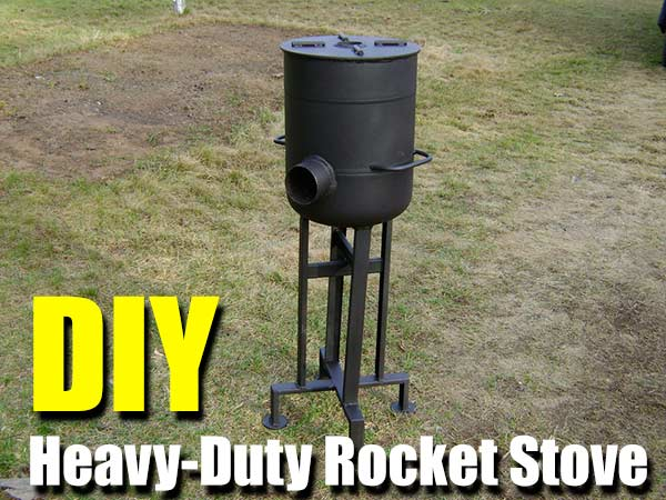 DIY Heavy-Duty Rocket Stove