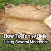 How To Tan A Hide Using Several Methods