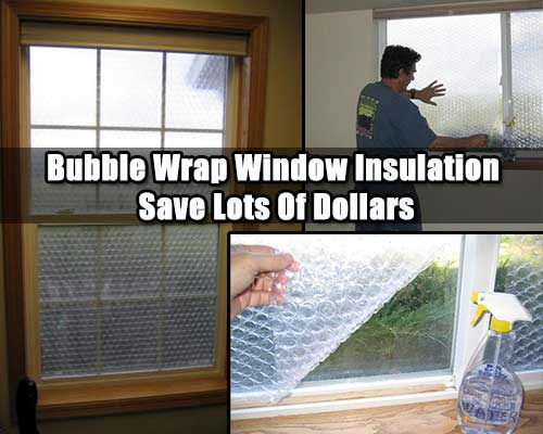 DIY Bubble Wrap Window Insulation Save Lots Of Cash - SHTF ...