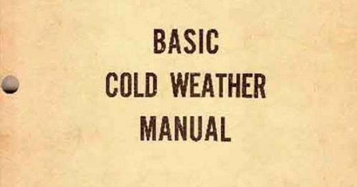 Basic Cold Weather Manual — This is just awesome, I found the full Basic Cold Weather Manual on a website for FREE. It is laid out in chapters and easily navigable. This knowledge is great to have on hand now winter is coming up, you just never know when you may need to know this stuff.