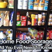 Home Food Storage, All You Ever Need To Know