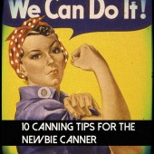 10 Canning Tips for the Newbie Canner