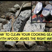 How To Clean Your Cooking Gear with Wood Ashes The Right Way