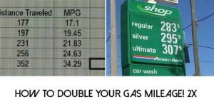 How To Double Your Gas Mileage 2X — Well I had always heard the rumors about doing this but never really seen any proof! After watching this video I really think this would work. For me, I would use this when bugging out. I have to go just a shade under 400 miles and I can just do it on one tank. If there are traffic jams and blockades I don't think I would make it there on one tank.