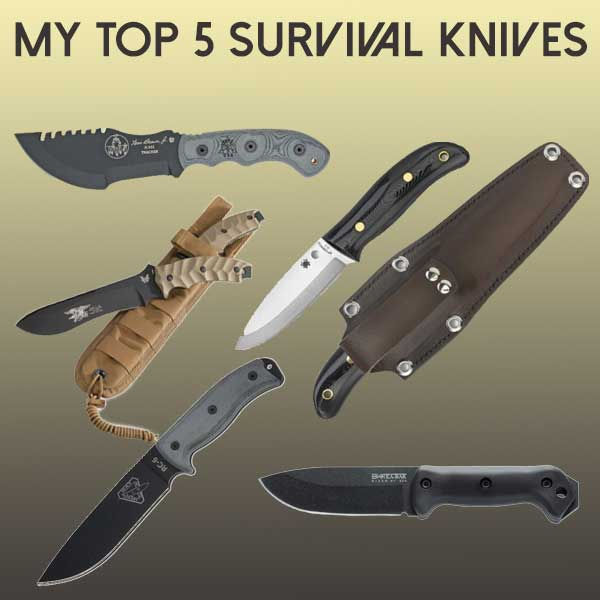 My Top 5 Survival Knives