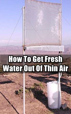 How To Get Fresh Water Out Of Thin Air Shtf Prepping