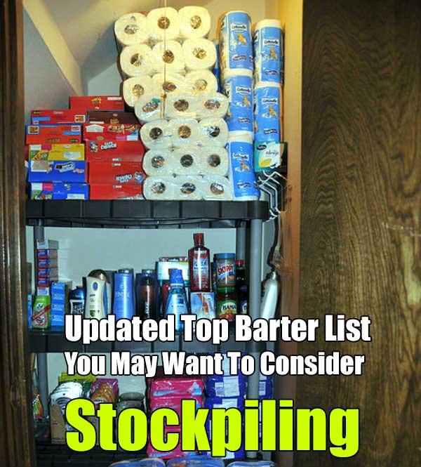 Updated Top Barter List You May Want To Consider Stockpiling