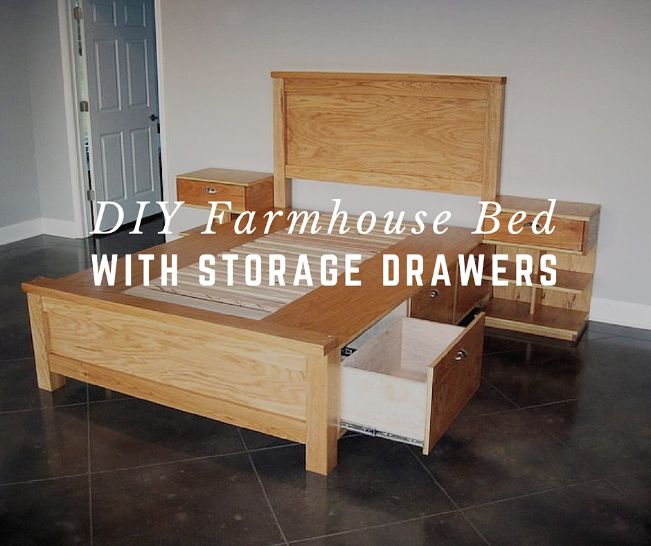 Diy farmhouse bed with storage drawers shtf prepping for Farmhouse bed plans