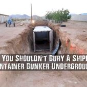 Why You Shouldn't Bury A Shipping Container Bunker Underground 2