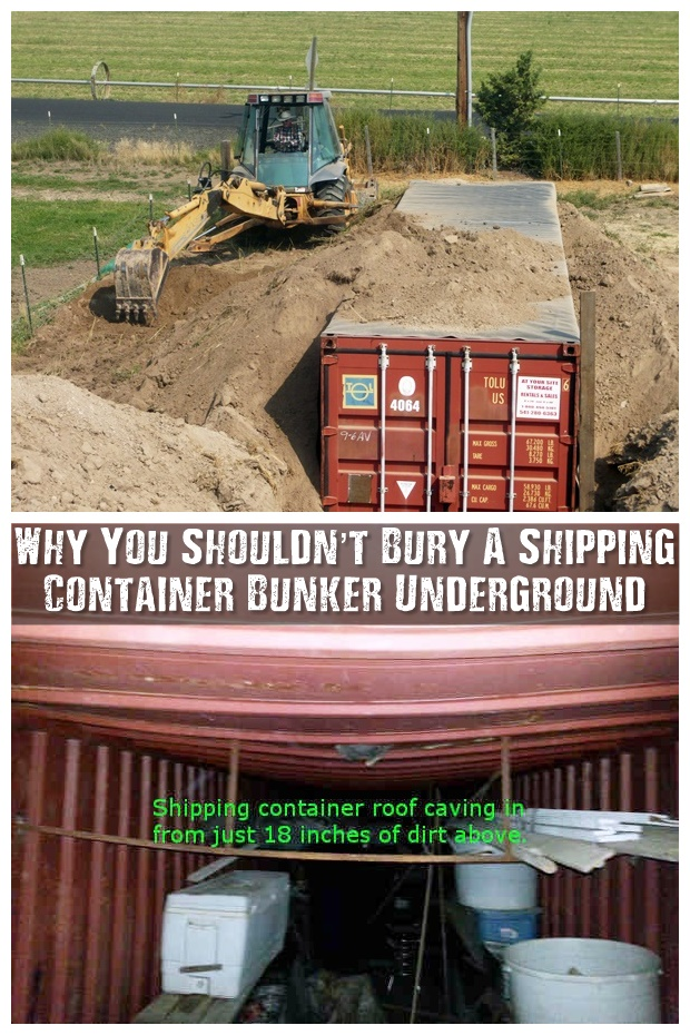 Why You Shouldn't Bury A Shipping Container Bunker Underground - After reading a few articles and watching quite a lot of videos I have learned that, if done incorrectly, a shipping container can get crushed even with as little as 18 inches of soil overhead! So if you had visions of just digging a deep hold, slapping a shipping container in and burying it, think again!