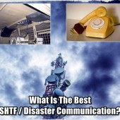 What Is The Best SHTF / Disaster Communication?