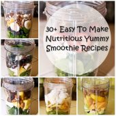 30+ Easy To Make Nutritious Yummy Smoothie Recipes