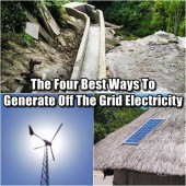 The Four Best Ways To Generate Off The Grid Electricity